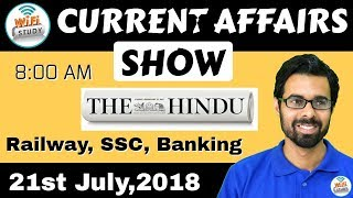 Download 8:00 AM - CURRENT AFFAIRS SHOW 21st July | RRB ALP/Group D, SBI Clerk, IBPS, SSC, UP Police Video