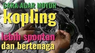 Download Cara agar motor kopling lebih spontan tarikan pertama Video