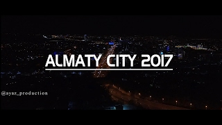Download Almaty City 2017 самые красивые ночной Алматы AYAZ PRODUCTION Video