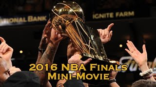 Download 2016 NBA Finals Mini-Movie (Full) Cavs Defeat Warriors 4-3 Video