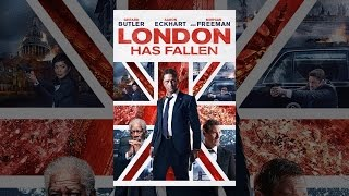 Download London Has Fallen Video