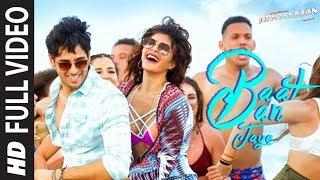 Download Baat Ban Jaye Full Video Song | A Gentleman - SSR | Sidharth | Jacqueline | Sachin-Jigar | Raj&DK Video