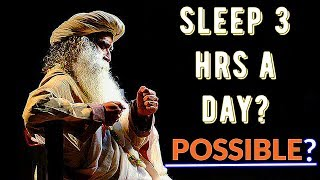 Download Do these and your sleep quota will go down - Sadhguru about methods of Managing Energy. Video