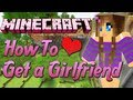 Download How To Get a Girlfriend on Minecraft Video