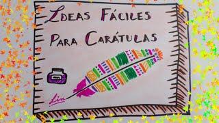 Download IDEAS PARA TUS CARATULAS ❤ CARATULAS CREATIVAS Video