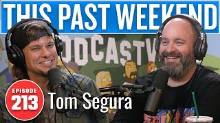 Download Tom Segura | This Past Weekend w/ Theo Von #213 Video