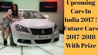 Download Upcoming Cars In India 2017 ! Future Cars 2017-2018 With Prize Video