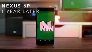 Download Nexus 6P One Year Later Review! Video