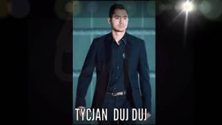 Download TYCJAN - DUJ DUJ Romanegila 2017 HD* Video