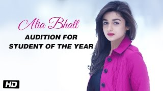 Download Alia Bhatt - Audition for Student Of The Year Video