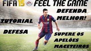 Download FIFA 15 TUTORIAL DEFESA - TOME MENOS GOLS DOS APELÕES! Video