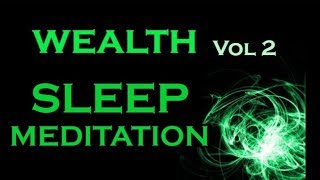 Download WEALTH Sleep Meditation~Vol 2~Manifest Wealth and Prosperity Video