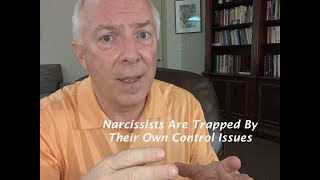 Download Narcissists Are Trapped By Their Own Control Issues Video