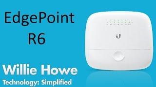 Download Ubiquiti EdgePoint R6 - Unbox-Setup-Upgrade Video