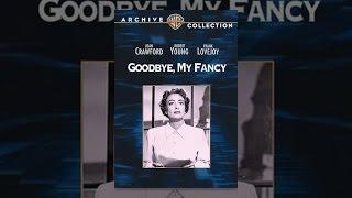 Download Goodbye, My Fancy Video