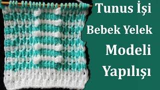 Download Tunus İşi Bebek Yelek Modeli Yapılışı , Canım Anne Video