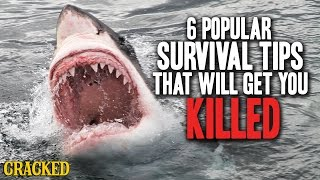 Download 6 Popular Survival Tips That Will Get You Killed Video
