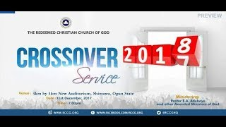 Download RCCG 2017 CROSSOVER SERVICE WITH PASTOR E.A ADEBOYE Video