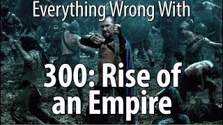 Download Everything Wrong With 300: Rise of an Empire Video