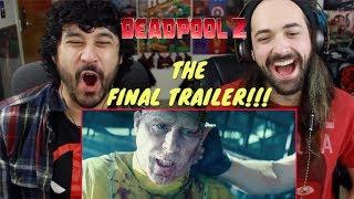 Download DEADPOOL 2: THE FINAL TRAILER - REACTION!!! Video