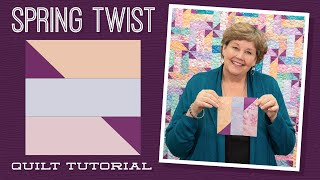 Download Make a ″Spring Twist″ Quilt with Jenny Doan of Missouri Star (Video Tutorial) Video