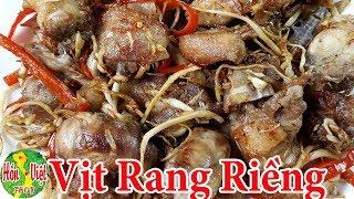Download ✅ Nấu Món Vịt Rang Riềng Ăn Không Biết No Mùi Vị Thật Khó Tả | Hồn Việt Food Video