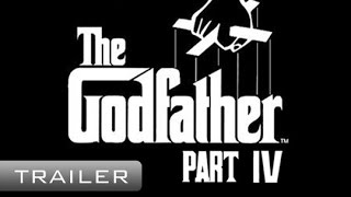 Download The Godfather 4 IV - Movie Trailer Video
