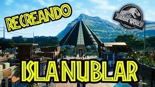 Download RECREANDO EL AUTENTICO JURASSIC WORLD EN ISLA NUBLAR - Jurassic World Evolution Video