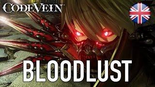 Download Code Vein - Bloodlust (Announcement trailer) Video