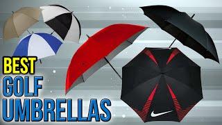 Download 10 Best Golf Umbrellas 2017 Video