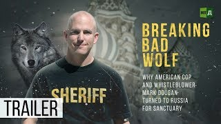 Download Breaking Bad Wolf: Why US ex-cop Mark Dougan turned to Russia for sanctuary (Trailer) Premiere 07/13 Video