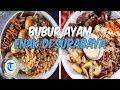 Download 8 Bubur Ayam Enak di Surabaya untuk Sarapan, Buat Harimu Lebih Semangat Video