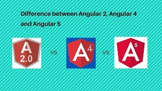 Download Difference between Angular 2, Angular 4 and 5 Video