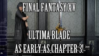 Download Final Fantasy 15 - Complete the Ultima Blade in Chapter 3! Video