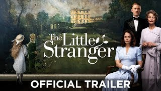 Download THE LITTLE STRANGER - Official Trailer - Domhnall Gleeson, Ruth Wilson, Will Poulter - Coming Soon Video