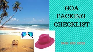 Download Goa Packing Checklist / Goa 2018 / Pack with me / Packing for Beach vacation / Swagg with Rupali / Video