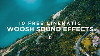 Download 10 Free Cinematic Whoosh Sound Effects Video