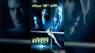 Download The Trigger Effect Video