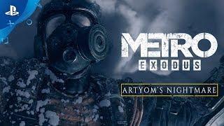 Download Metro Exodus - Artyom's Nightmare   PS4 Video
