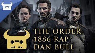 Download THE ORDER: 1886 RAP | Dan Bull Video