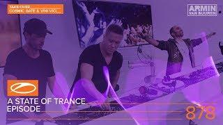 Download A State Of Trance Episode 878 (#ASOT878) [Hosted by Cosmic Gate & Vini Vici] - Armin van Buuren Video