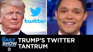 Download Trump Throws a Tantrum Over Twitter Followers and Tests the Power of Congress | The Daily Show Video