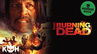 Download The Burning Dead | Full Horror Movie Video
