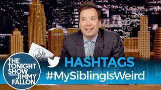 Download Hashtags: #MySiblingIsWeird Video