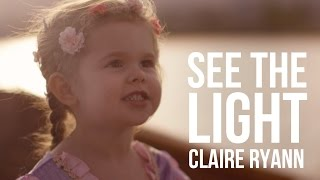 Download See the Light (Tangled Lantern Song) - 3-Year-Old Claire Ryann and Dad Video