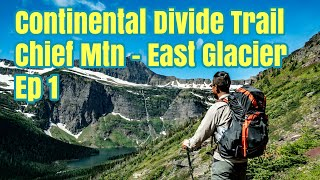 Download CDT Southbound (SOBO) Pt. 1 - Glacier NP, Chief Mountain to East Glacier Thru Hike Documentary Video