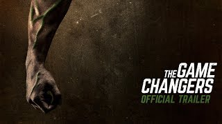 Download The Game Changers | Official Trailer Video