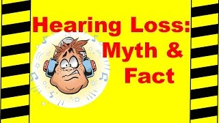 Download Hearing Loss: Myths & Facts - Safety Training Video - Causes & Prevention Video