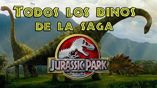 Download TODOS LOS DINOSAURIOS DE LA SAGA HASTA JURASSIC WORLD FALLEN KINGDOM!! Video