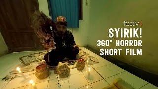 Download SYIRIK! A 360° Horror Short Film Video